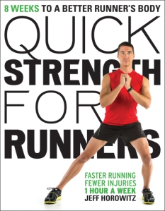 Quick Strength for Runners by Jeff Horowitz