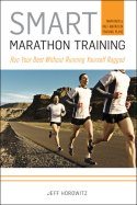 Smart Marathon Training by Jeff Horowitz